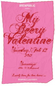 Brewpublic Presents My Beery Valentine 3 @ Saraveza on February 12, 2012