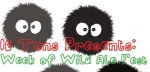 16 Tons Bottle Shop's Week of Wild Ales Festival