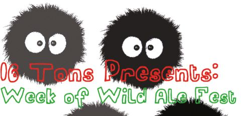 16 Tons Bottle Shop's Week of Wild Ales Festival