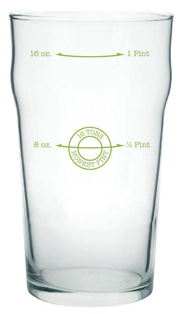 16 Tons New Honest Pint Glass