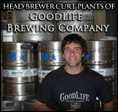 Curt Plants, Goodlife Brewmaster