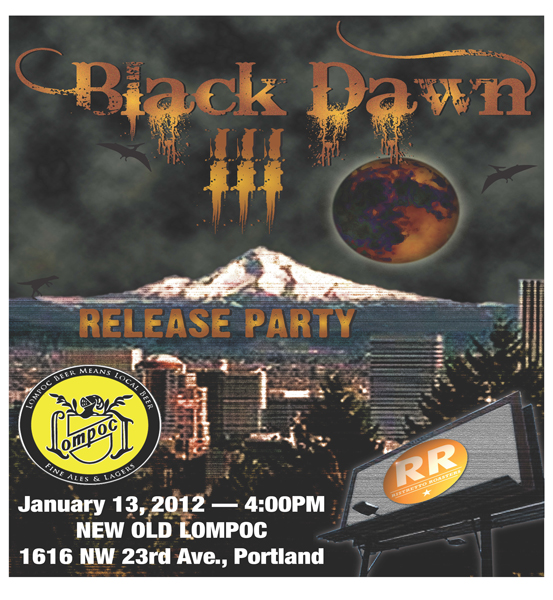 Lompoc Black Dawn III Release Party