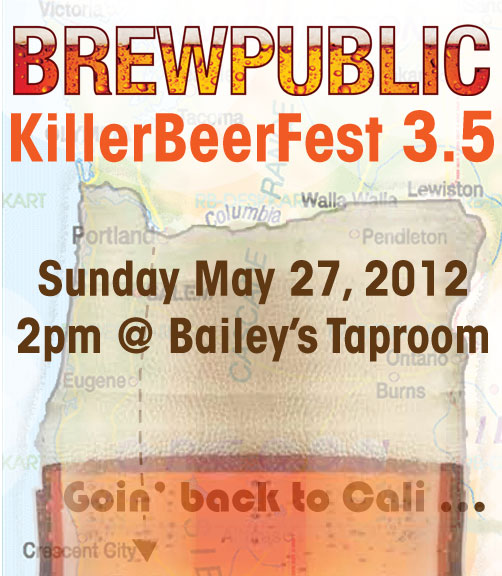 BREWPUBLIC KillerBeerFest 3.5 - Sunday May 27, 2012 @ Bailey's Taproom