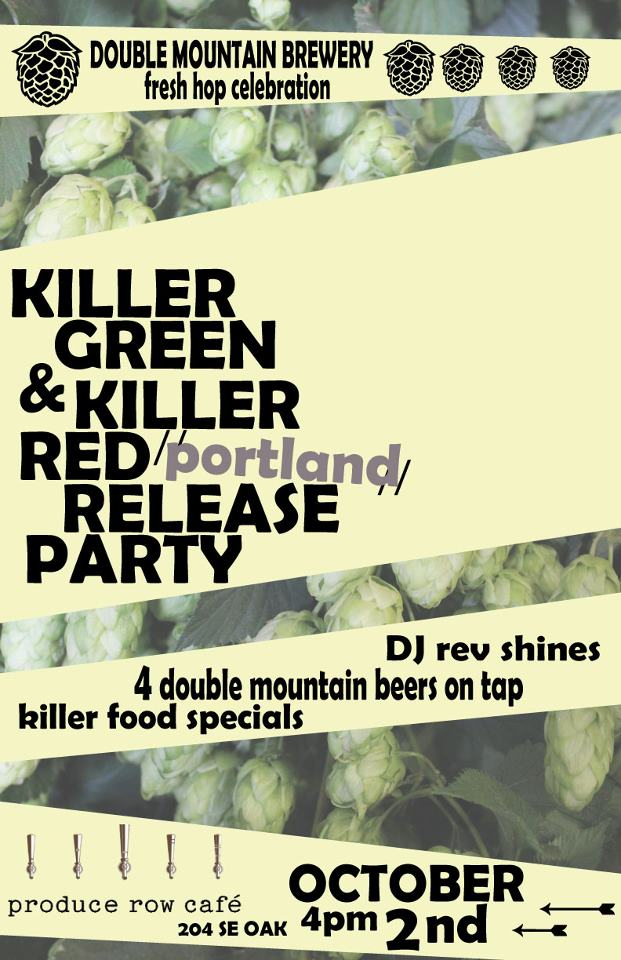 Double Mountain Killer Green and Killer Red Release party at Produce Row