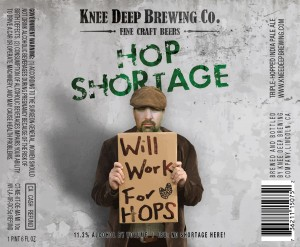 Knee Deep Hop Shortage