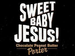 DuClaw Sweet Baby Jesus Chocolate Peanut Butter Porter