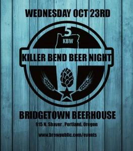Killer Bend Beer Night @ Bridgetown Beerhouse