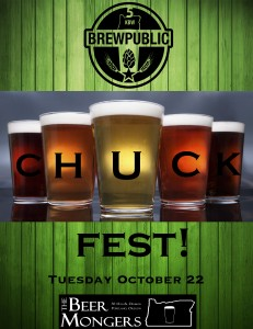 Chuck Fest - Monday October 22 at The BeerMongers