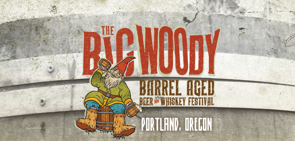 Big Woody Barrel Aged Beer and Whiskey Festival