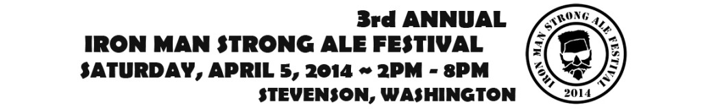 3rd Annual Iron Man Strong Ale Festival