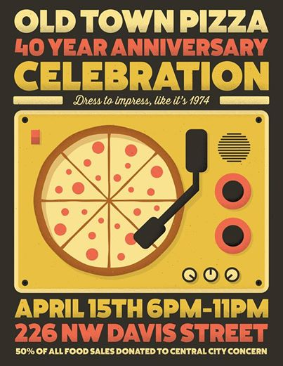 Old Town Pizza 40 Year Anniversary