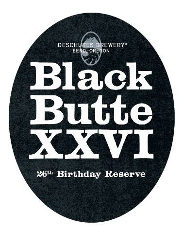 Black Butte XXVI 26th Birthday