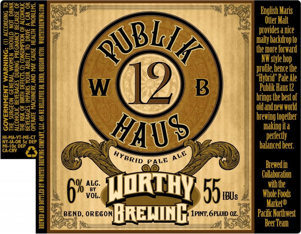 Worthy Brewing PUBLIK HAUS 12 LABEL