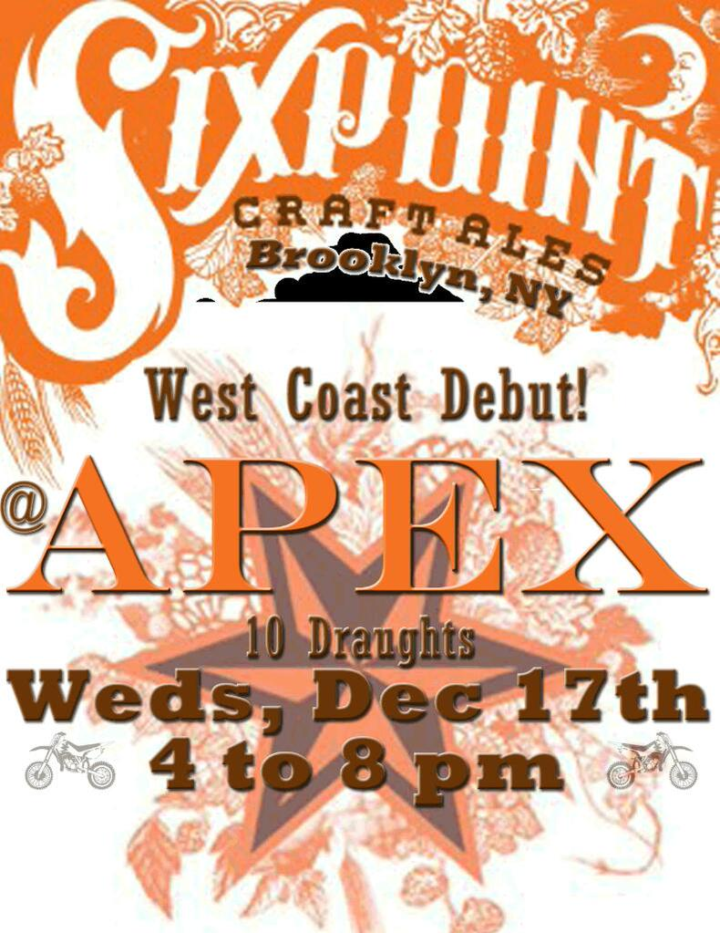 Sixpoint Brewery Launch at APEX