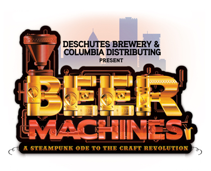 Deschutes Brewery & Columbia Distributing Present Beer Machines