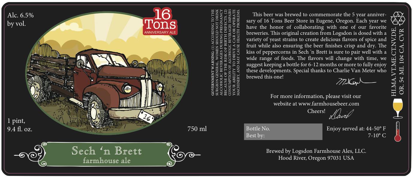 Logsdon Farmhouse Ales Sech 'n Brett 16 Tons 5 Year Anniversary Ale