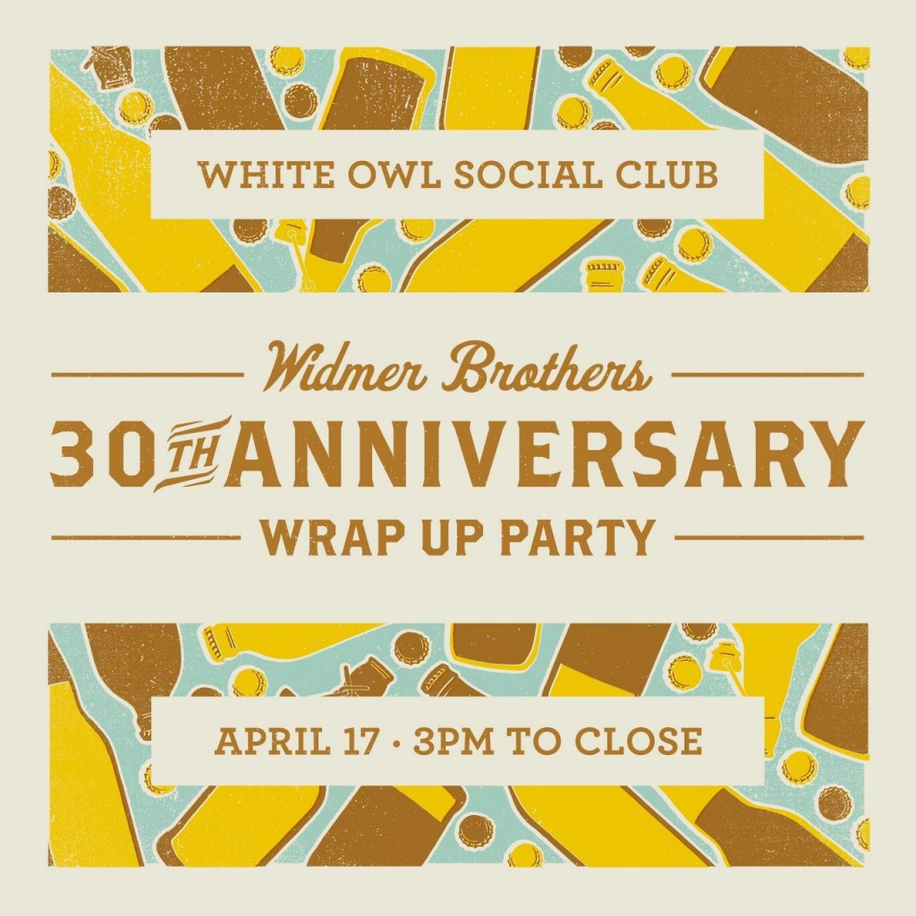 Widmer Brothers Brewing 30th Anniversary Wrap Up Party During CBC at White Owl Social Club
