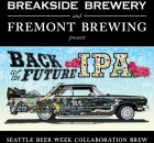 Back to the Future IPA by Fremont Brewing and Breakside Brewing