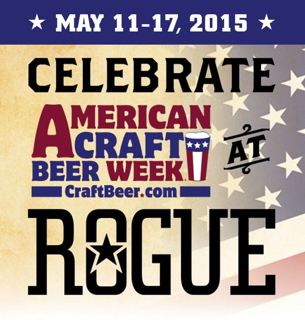 Celebrate American Craft Beer Week at Rogue