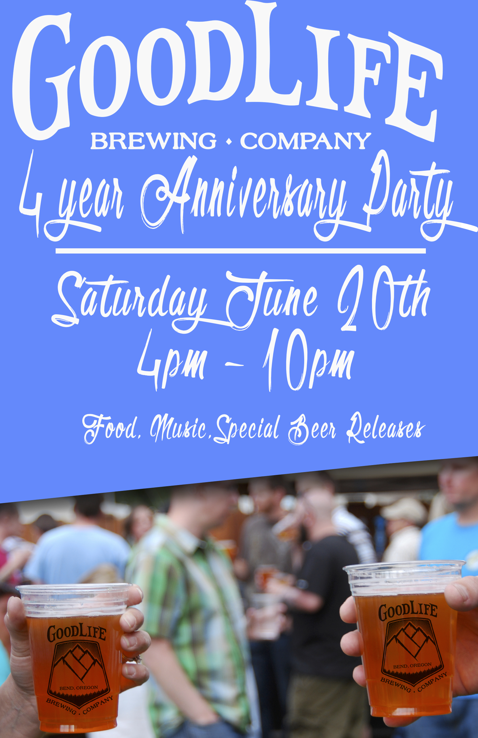 GoodLife Brewing 4 Year Anniversay Party