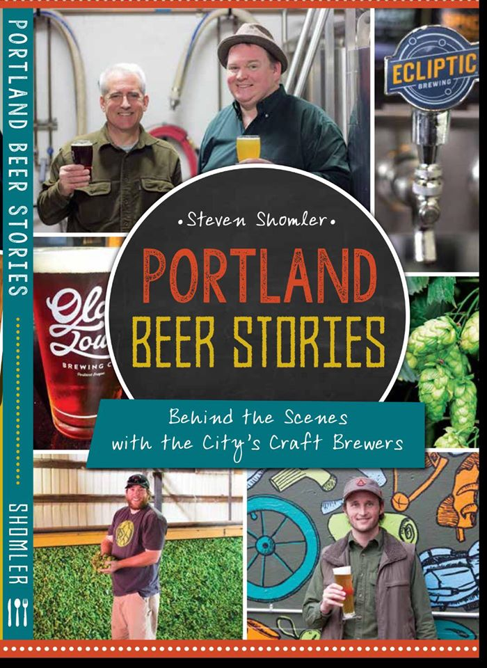 Portland Beer Stories by Steven Shomler