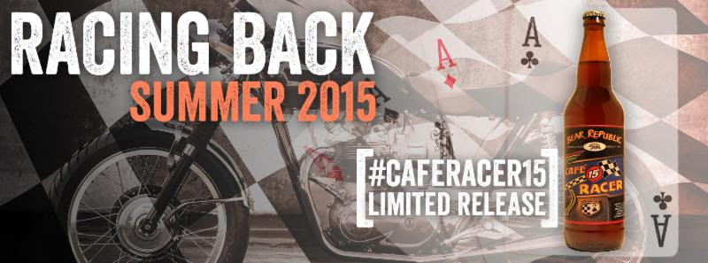 Bear Republic Cafe Racer 15 Returns