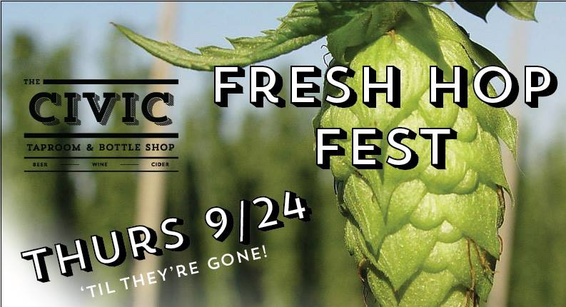 The Civic Taproom Fresh Hop Fest
