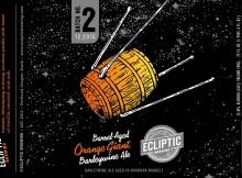 Ecliptic Barrel Aged Orange Giant Label