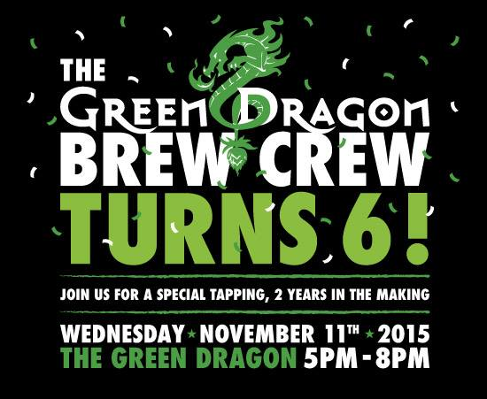 Green Dragon Brew Crew Sixth Anniversary