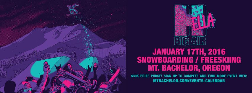 10 Barrel and Mt. Bachelor Present Hella Big Air Competition