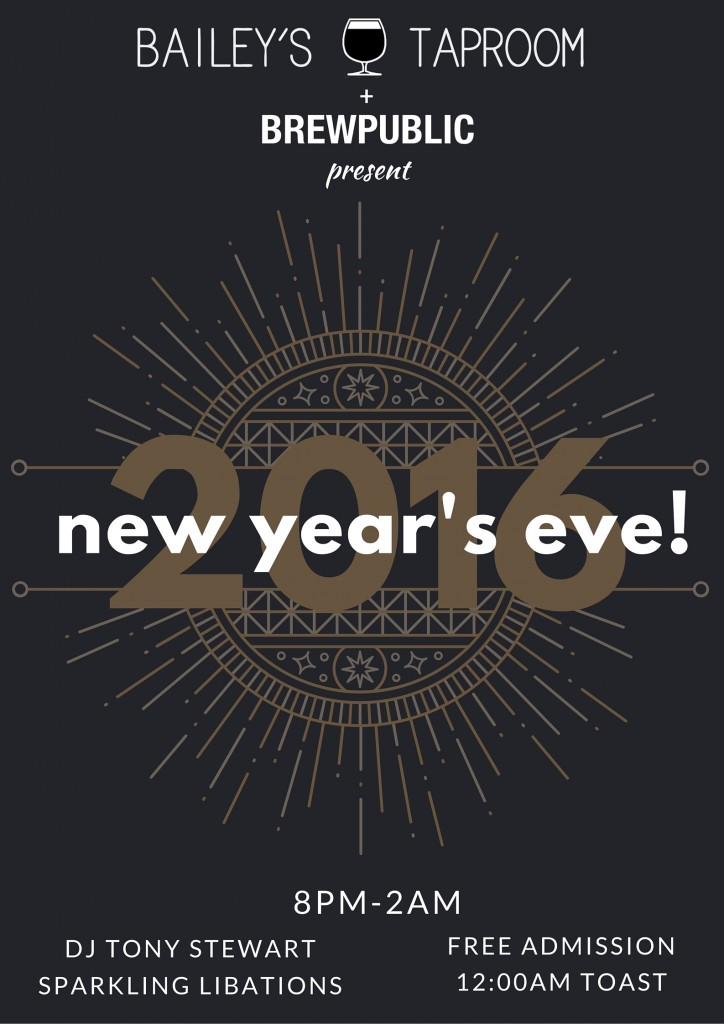 New Year's Eve with Brewpublic and Bailey's Taproom!