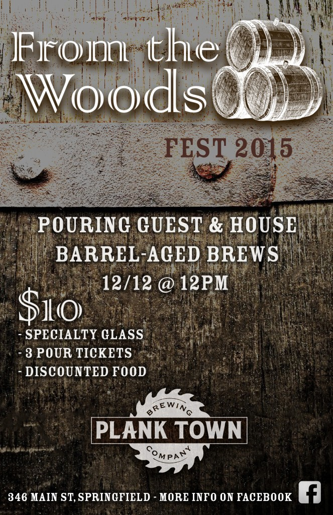 From the Woods Fest - Dec 12th @ Plank Town Brewing