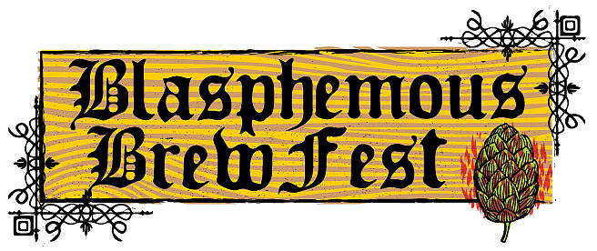 Blasphemous Brew Fest at Sabertooth