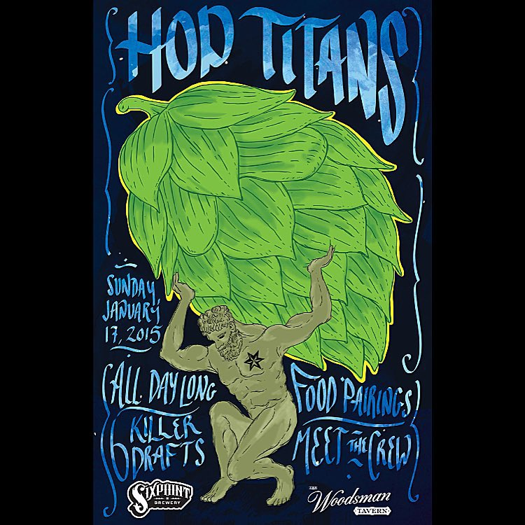 Sixpoint Hop Titans at the Woodsman Tavern