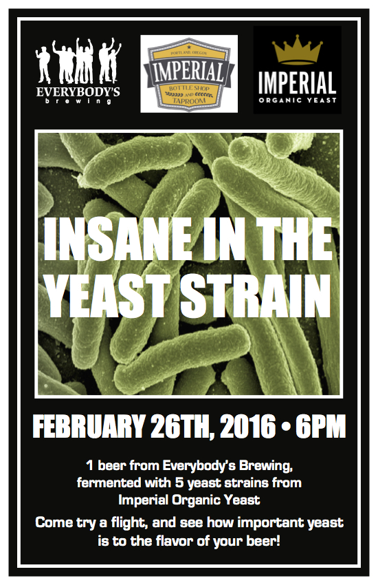 Everybody's Brewing & Imperial Organic Yeast at Imperial