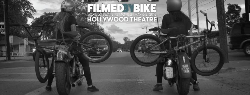 Filmed By Bike 2016 - Hollywood Theatre