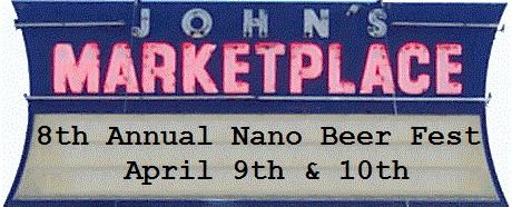 Nano Beer Fest at John's Marketplace.