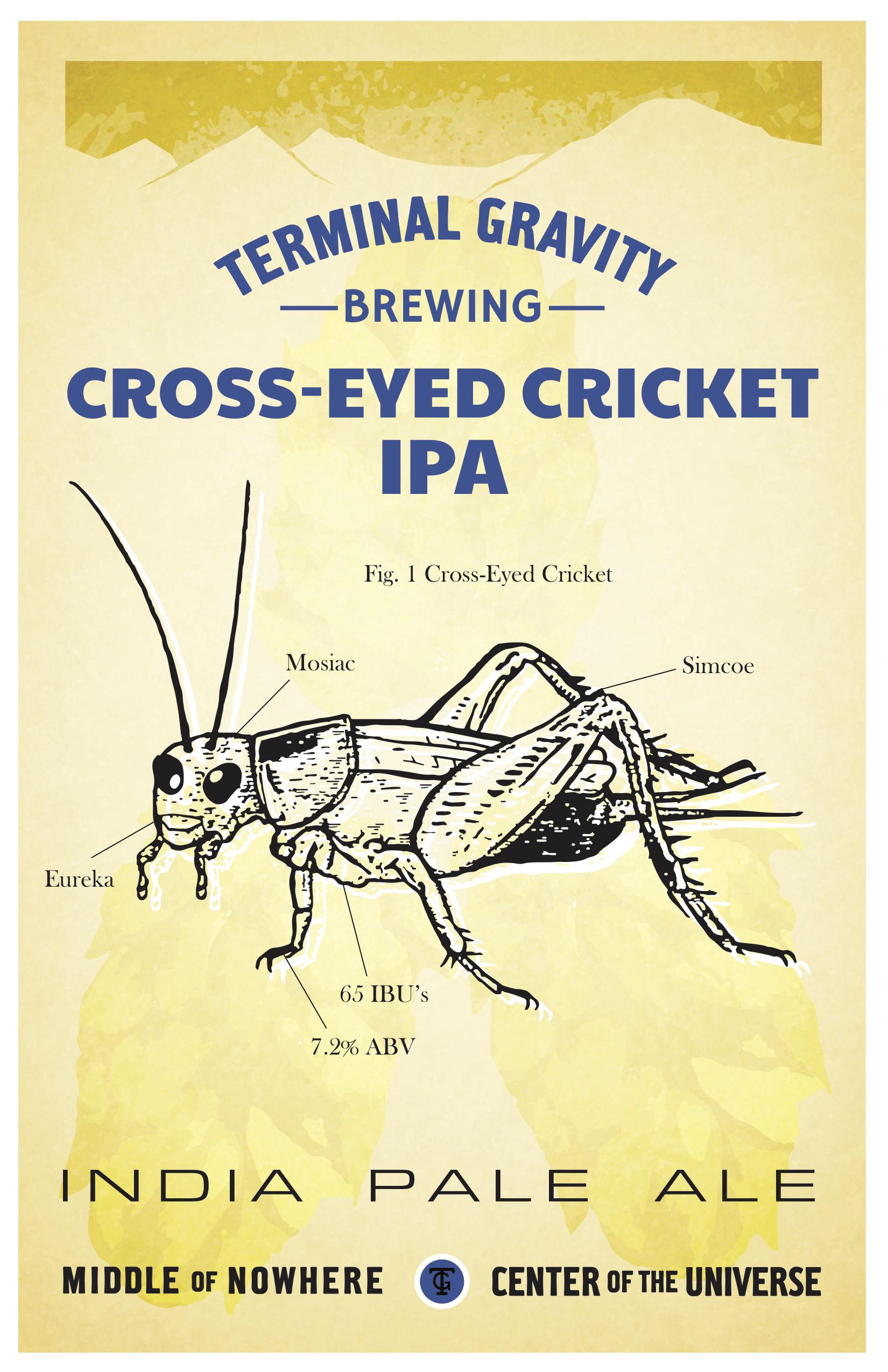 Terminal Gravity Cross-Eyed Cricket IPA