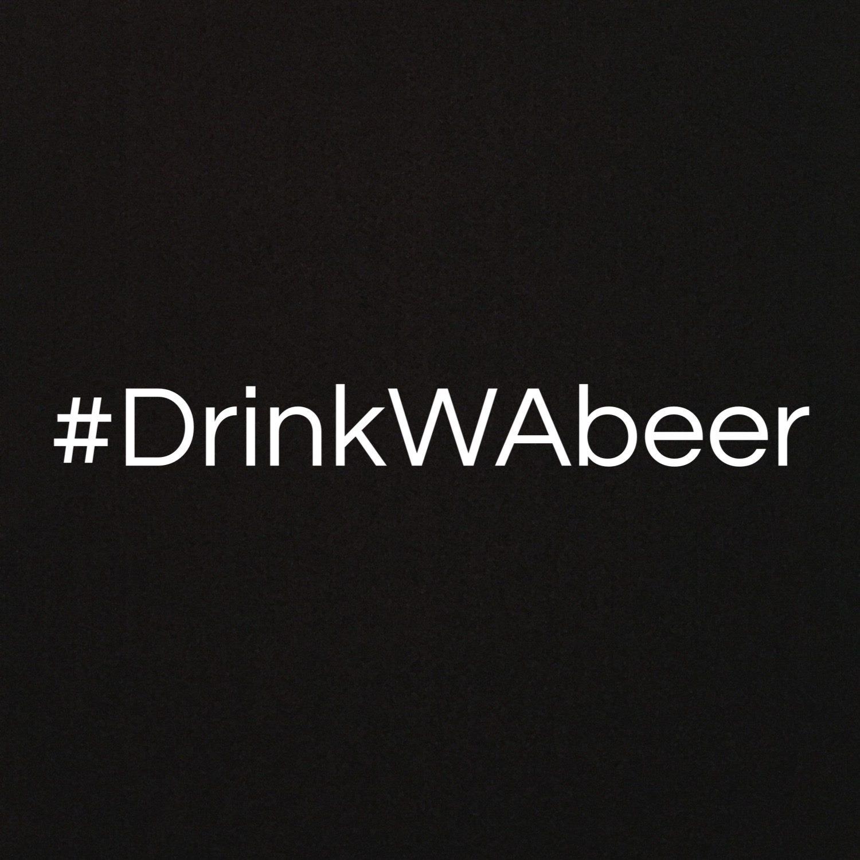 #DrinkWAbeer