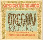 Upright Brewing Oregon Native - A Collaboration With Patton Valley Vineyard (image courtesy of Upright Brewing)