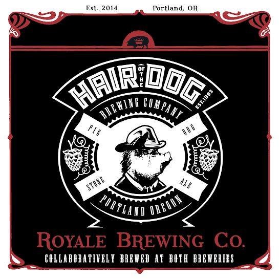 Royale Brewing and Hair of the Dog Pig Dog Label
