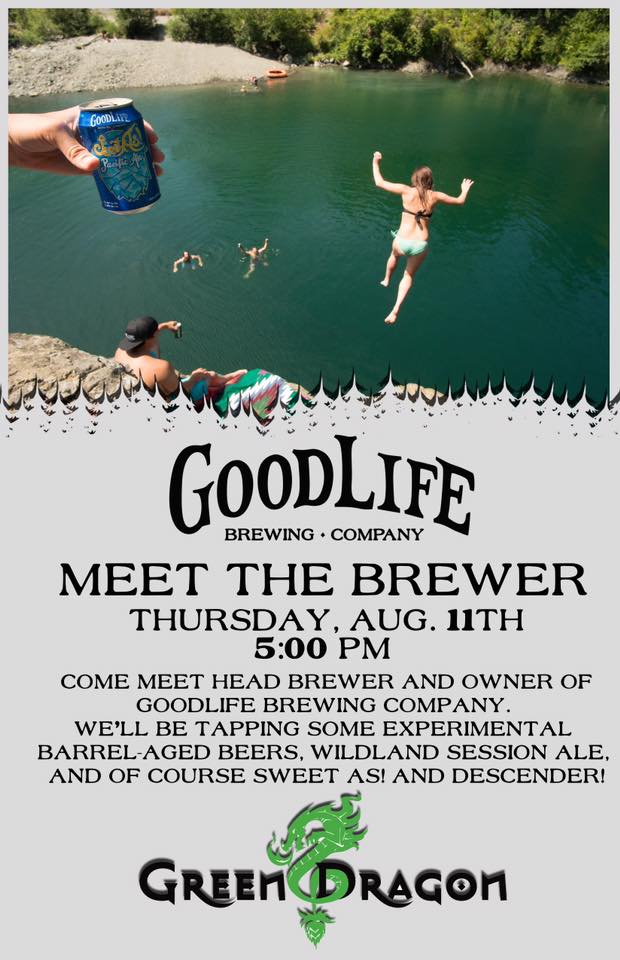 GoodLIfe Brewing Meet The Brewer at Green Dragon