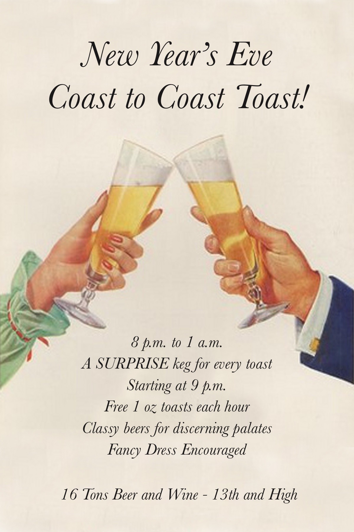 16 Tons New Year's Eve Coast to Coast Toast NYE 2017