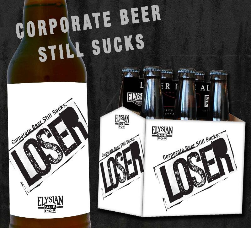 Corporate Beer Still Sucks - Loser by Elysian Brewing