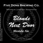 Five Dons Brewing Blonde Next Door Blonde Ale