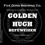 Five Dons Brewing Golden Hugh Hefeweizen