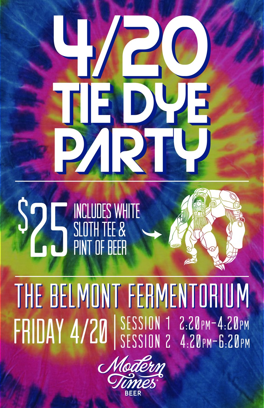 Modern Times 4/20 Tie Dye Party at The Belmont ...