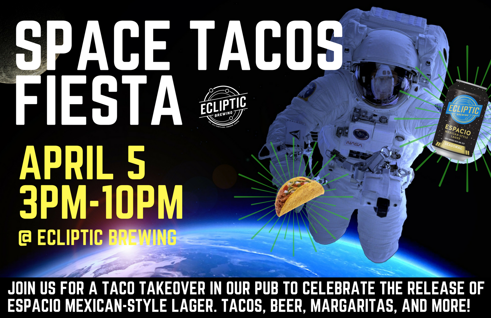 Ecliptic Brewing Space Tacos Fiesta April 5, 2018