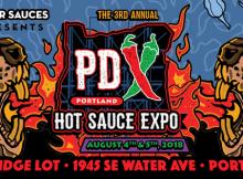 3rd Annual Portland Hot Sauce Expo - August 4-5, 2018