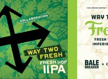 Crux Fermentation Project & Bale Breaker Collaborate on Way Too Fresh – Fresh Hop Imperial IPA